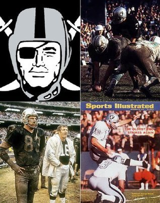 Oakland Raiders 1970: A Game-by-Game Guide  by  John Schaefer