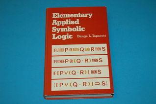 Elementary Applied Symbolic Logic  by  Bangs L. Tapscott
