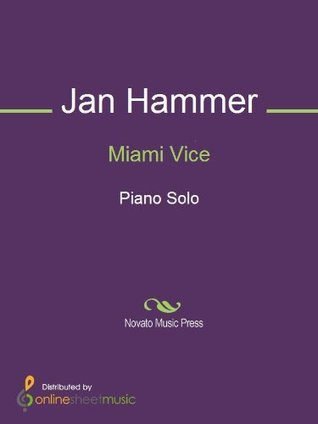Miami Vice  by  Jan Hammer