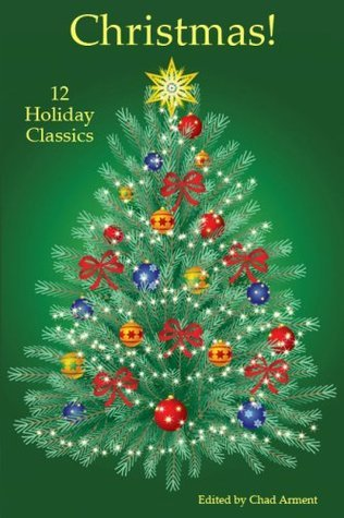 Christmas! 12 Holiday Classics  by  Charles Dickens
