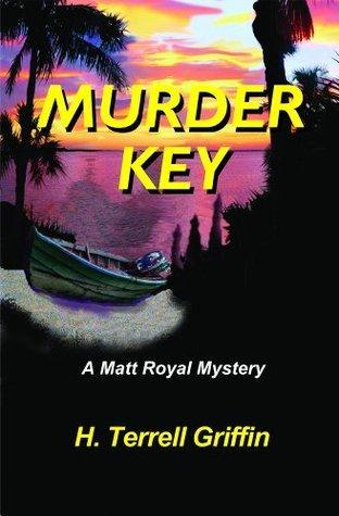 Murder Key H. Terrell Griffin