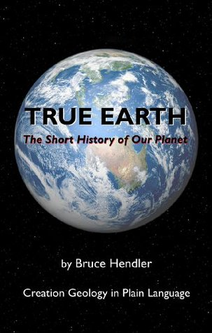 True Earth: The Short History of Our Planet - Part 1 Bruce Hendler