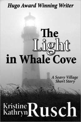 The Light in Whale Cove  by  Kristine Kathryn Rusch