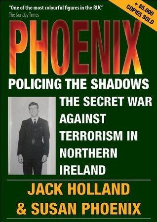 PHOENIX, Policing the Shadows  by  Susan  Phoenix