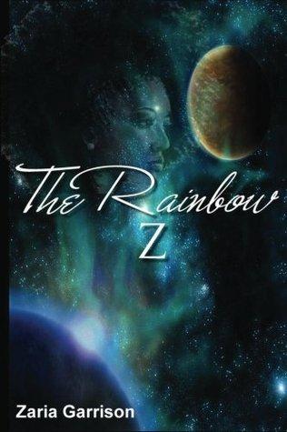 The Rainbow Z  by  Zaria Garrison