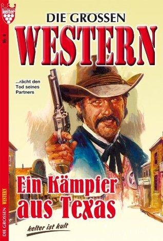 Ein Kämpfer aus Texas: Die großen Western 9  by  Robert Ullman