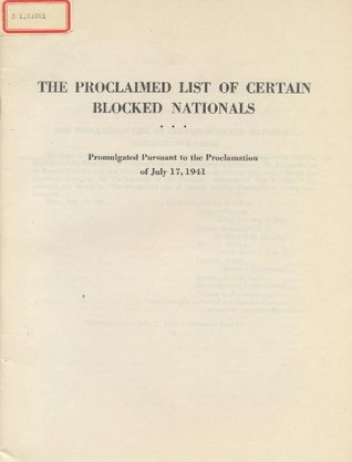The Proclaimed List of certain Blocked Nationals U.S.