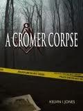 A Cromer Corpse Kelvin I Jones