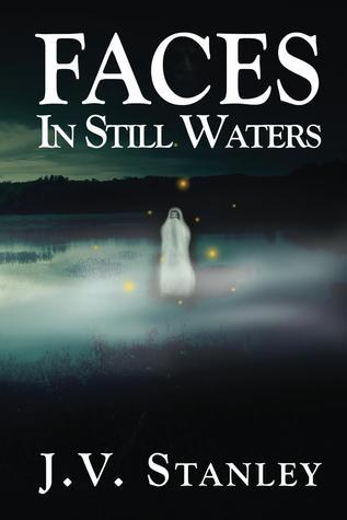 Faces In Still Waters J.V. Stanley