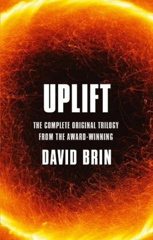 Uplift: The Complete Original Trilogy (Uplift Omnibus Book 1)  by  David Brin