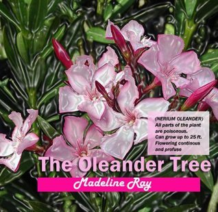 The Oleander Tree  by  Madeline Ray