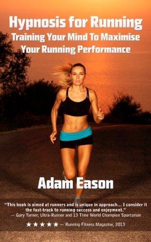 Hypnosis For Running Adam Eason