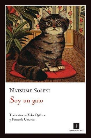 Soy un gato (Impedimenta)  by  Natsume Sōseki