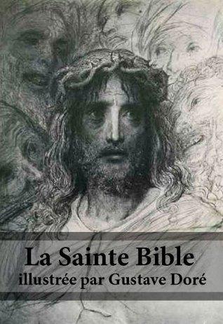 La Sainte Bible illustrée par Gustave Doré Anonymous