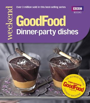 Good Food: Dinner-party Dishes (Good Food 101) Lucy Netherton