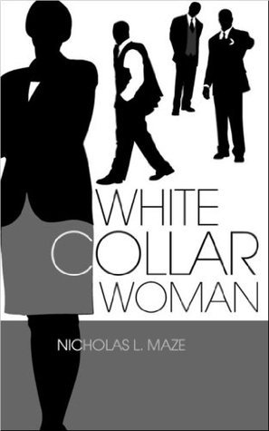 White Collar Woman Nicholas L. Maze