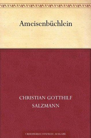 Ameisenbüchlein Christian Gotthilf Salzmann