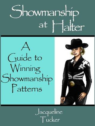 Showmanship at Halter Jacqueline Tucker