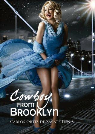 Cowboy from Brooklyn  by  Carlos Ortiz de Zárate