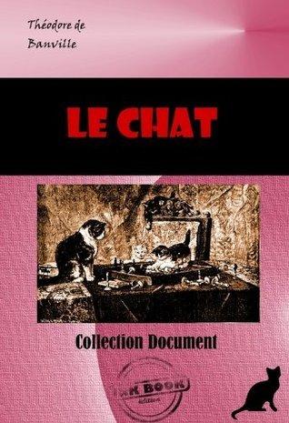 Le Chat (Études)  by  De Banville, Théodore