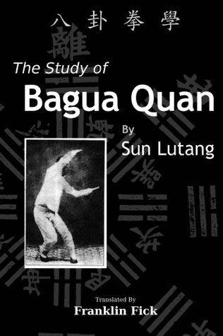 The Study of Bagua Quan Sun Lutang