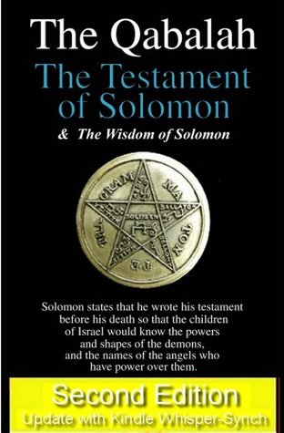 Qabalah - The Testament of Solomon & The Wisdom of Solomon  by  Steven Ashe