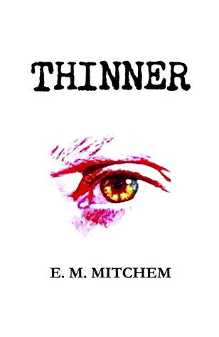 Thin E.M. Mitchem