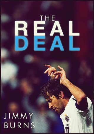 The Real Deal: A History of Real Madrid Burns , Jimmy