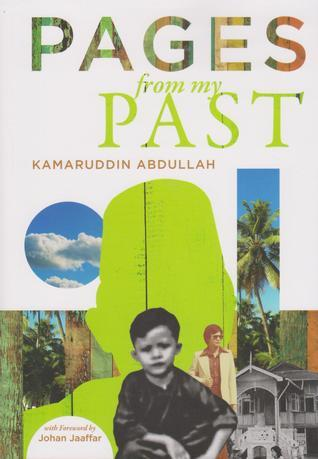 Pages From My Past Kamaruddin Abdullah