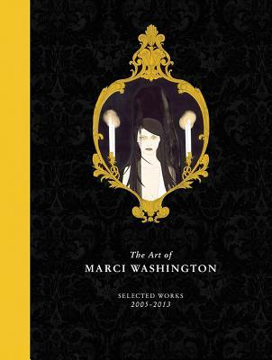For Forever Ill Be Here: The Art of Marci Washington  by  Marci Washington