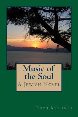 Music of the Soul Ruth  Benjamin