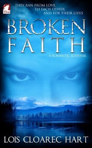 Broken Faith  by  Cloarec Hart, Lois