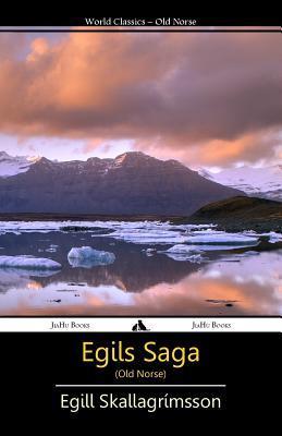 Egils Saga (Old Norse)  by  Egill Skallagrímsson