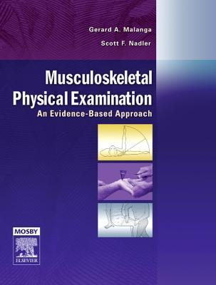 Musculoskeletal Physical Examination: An Evidence Based Approach, Textbook With Dvd  by  Gerard A. Malanga