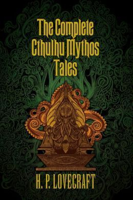 The Complete Cthulhu Mythos Tales  by  H.P. Lovecraft