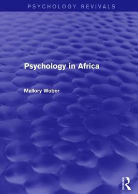 Psychology in Africa  by  Mallory Wober