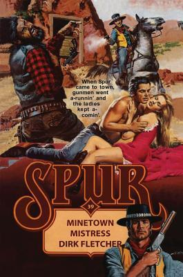 Minetown Mistress/Texas Tramp  by  Dirk Fletcher