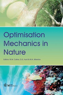 Optimisation Mechanics In Nature  by  M.W. Collins