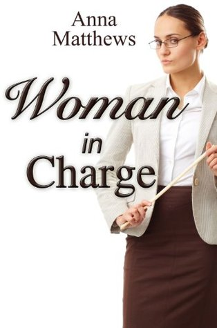 Woman in Charge Anna Matthews