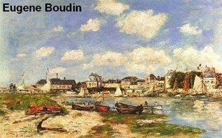 557 Color Paintings of Eugene Boudin (Eugène Boudin) - French Landscape Painter (July 12, 1824 - August 8, 1898)  by  Jacek Michalak