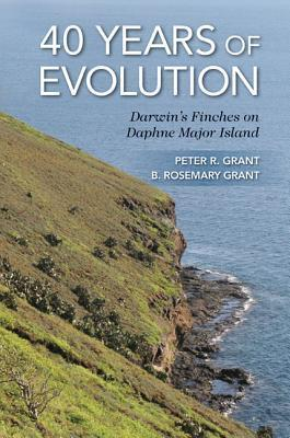 40 Years of Evolution: Darwins Finches on Daphne Major Island  by  Peter R. Grant