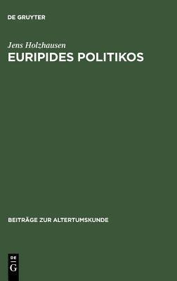 Euripides Politikos  by  Jens Holzhausen