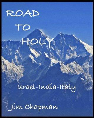 Road To Holy Jim Chapman