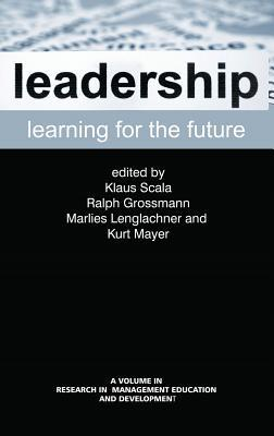 Leadership Learning for the Future  by  Klaus Scala
