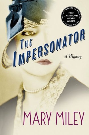 The Impersonator  (Roaring Twenties Mystery, #1)  by  Mary Miley
