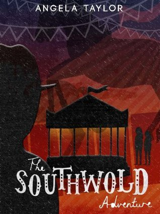 The Southwold Adventure  by  Angela Taylor