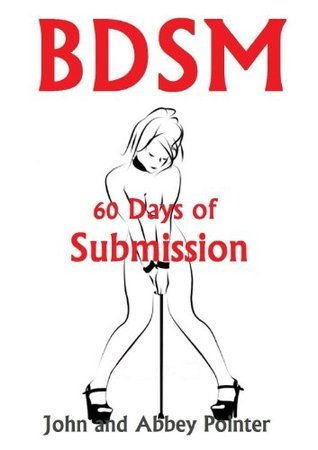BDSM 60 Days of Submission Abbey Pointer
