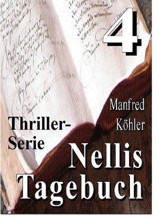 Nellis Tagebuch 4 Manfred Köhler