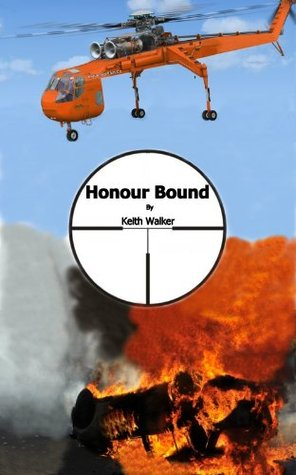 Honour Bound  by  Keith Walker