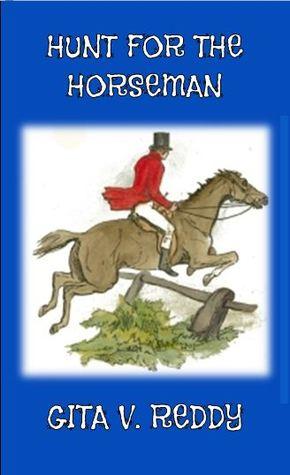 Hunt For The Horseman  by  Gita V. Reddy